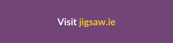 Visit Jigsaw.ie