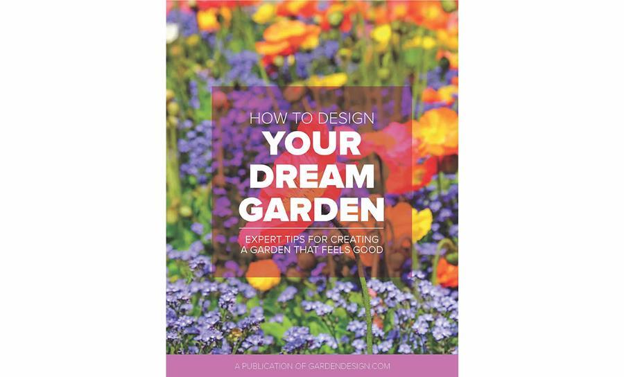 Guide: How to Design Your Dream Garden
