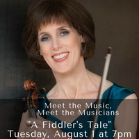 """A Fiddler's Tale"" Tuesday, August 1 at 7pm"