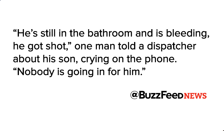 """He's still in the bathroom and is bleeding, he got shot,"" one man told a dispatcher about his son, crying on the phone."